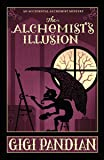 The Alchemist's Illusion (An Accidental Alchemist Mystery)