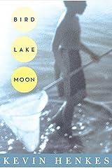 Bird Lake Moon Kindle Edition