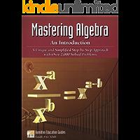 Mastering Algebra - An Introduction (Hamilton Education Guides Book 2) (English Edition)