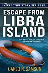 Escape from Libra Island (Interactive Story Series Book 2) Kindle Edition
