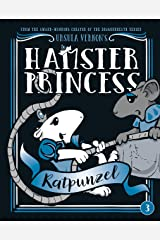 Hamster Princess: Ratpunzel Kindle Edition