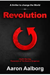 Revolution: A Thriller to Change the World Kindle Edition