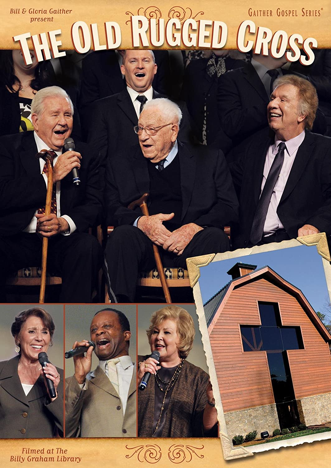 The Old Rugged Cross Bill & Gloria Gaither Bill & Gloria Gaither Universal Music Canada 22819570
