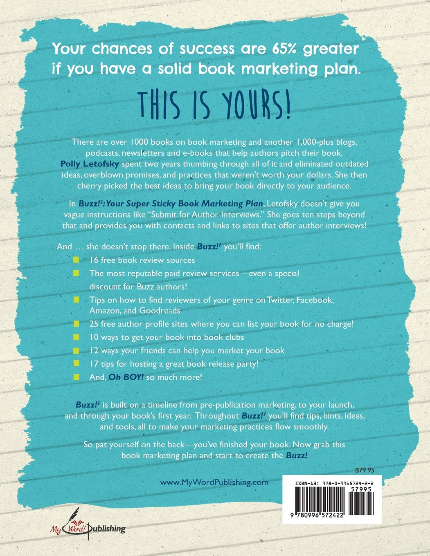 Buzz: Your Super Sticky Book Marketing Plan: Polly Letofsky