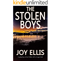 THE STOLEN BOYS a gripping crime thriller with a huge twist (English Edition)