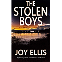 THE STOLEN BOYS a gripping crime thriller with a huge twist (JACKMAN & EVANS Book 5) (English Edition)