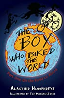 The Boy Who Biked The World Part One: On The Road