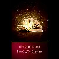Bartleby, the Scrivener (English Edition)