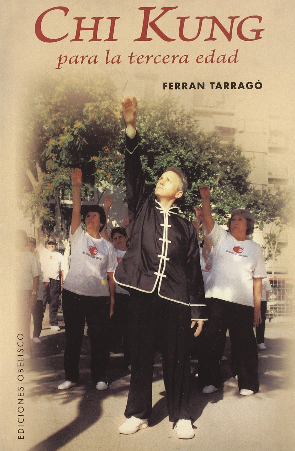 Download CHI KUNG PARA LA TERCERA EDAD (Spanish Edition) ebook