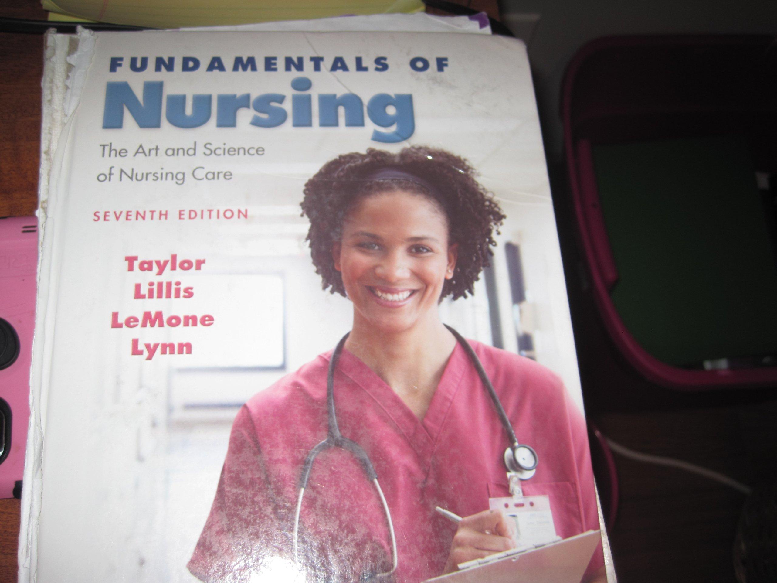 Fundamentals of nursing 7th edition: taylor lillis lemone lynn.