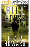 Hill House (The Harry Starke Novels Book 3)