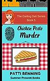 Chicken Pesto Murder (The Darling Deli Series Book 5)