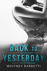 Back to Yesterday (Bleeding Hearts Book 2) Kindle Edition