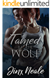 Tamed by the Wolf (Marked Mates Book 2)