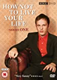 How Not To Live Your Life - Series 1 [DVD]