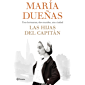 Las hijas del Capitán (Volumen independiente) (Spanish Edition)