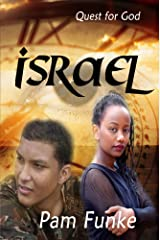 Israel (Quest For God Book 1) Kindle Edition