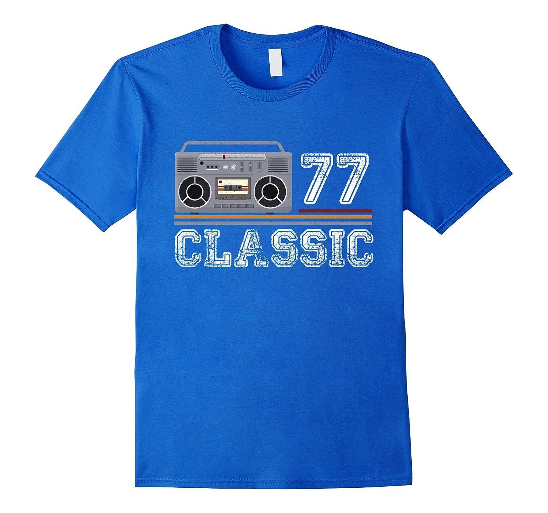 Classic 77 - 40 Years Women & Men | 40 th Birthday Shirt-FL