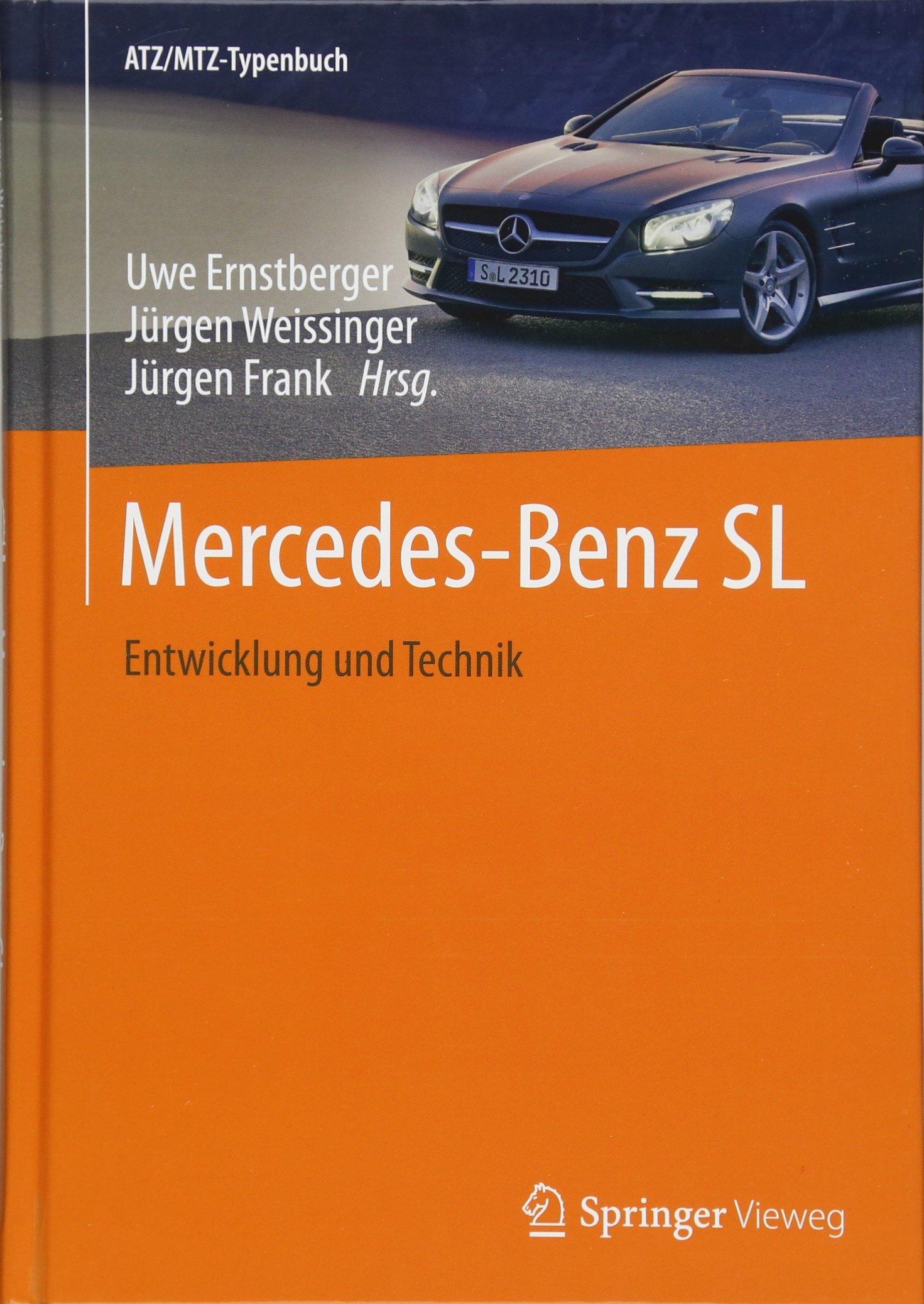 Mercedes-Benz SL: Entwicklung und Technik (ATZ/MTZ-Typenbuch)