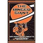THE RINGED GIANT: Eight Science Fantasy Novelettes