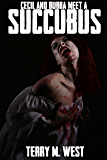 Cecil & Bubba meet a Succubus: A Short Horror/Comedy Tale