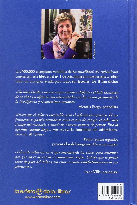 La inutilidad del sufrimiento (Psicología y salud): Amazon.es: Mª Jesús  Álava Reyes: Libros