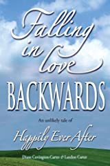 Falling in Love BACKWARDS Kindle Edition