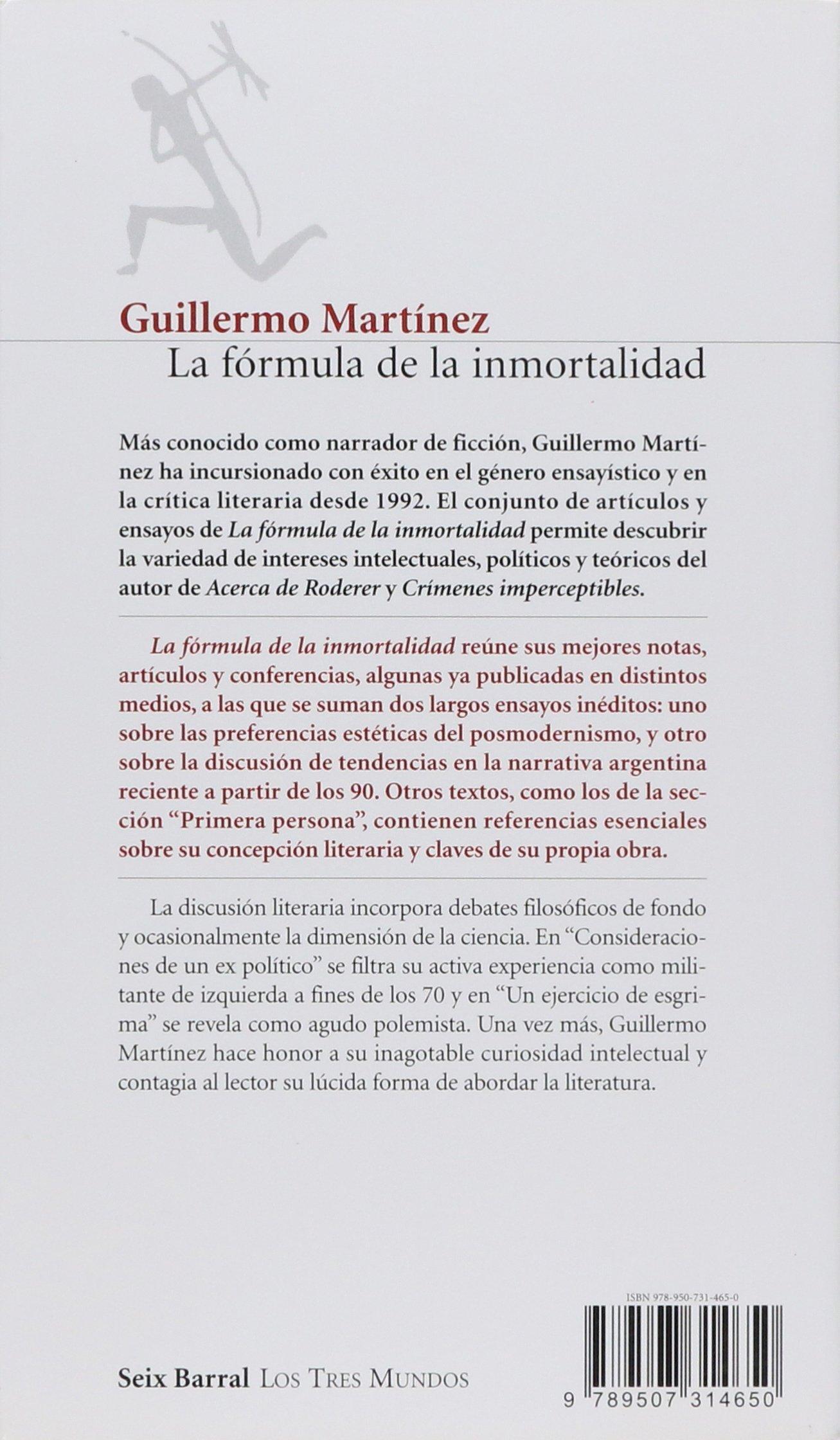 La Formula De La Inmortalidad (spanish Edition): Guillermo Martinez:  9789507314650: Amazon: Books