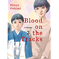 Blood on the Tracks, volume 3 book cover
