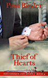 Thief of Hearts (Matchmaker Cafe Series Book 4)