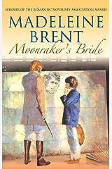 Moonraker's Bride (Madeleine Brent) Paperback