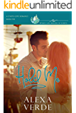 Hold Me: faith-filled second chances/reunion small-town romance, where life begins at forty (Chapel Cove Romances Book 5)
