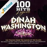 100 Hits Legends - Dinah Washington [Clean]