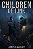 Children of Junk: A Sci-Fi Short Novel (Rogue Star Book 3)