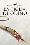 La Figlia di Odino: Raven Rings - Vol. 1
