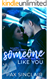 Someone Like You: Sweet and Sultry