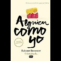 Alguien como yo (Mi elección 3) (Spanish Edition)