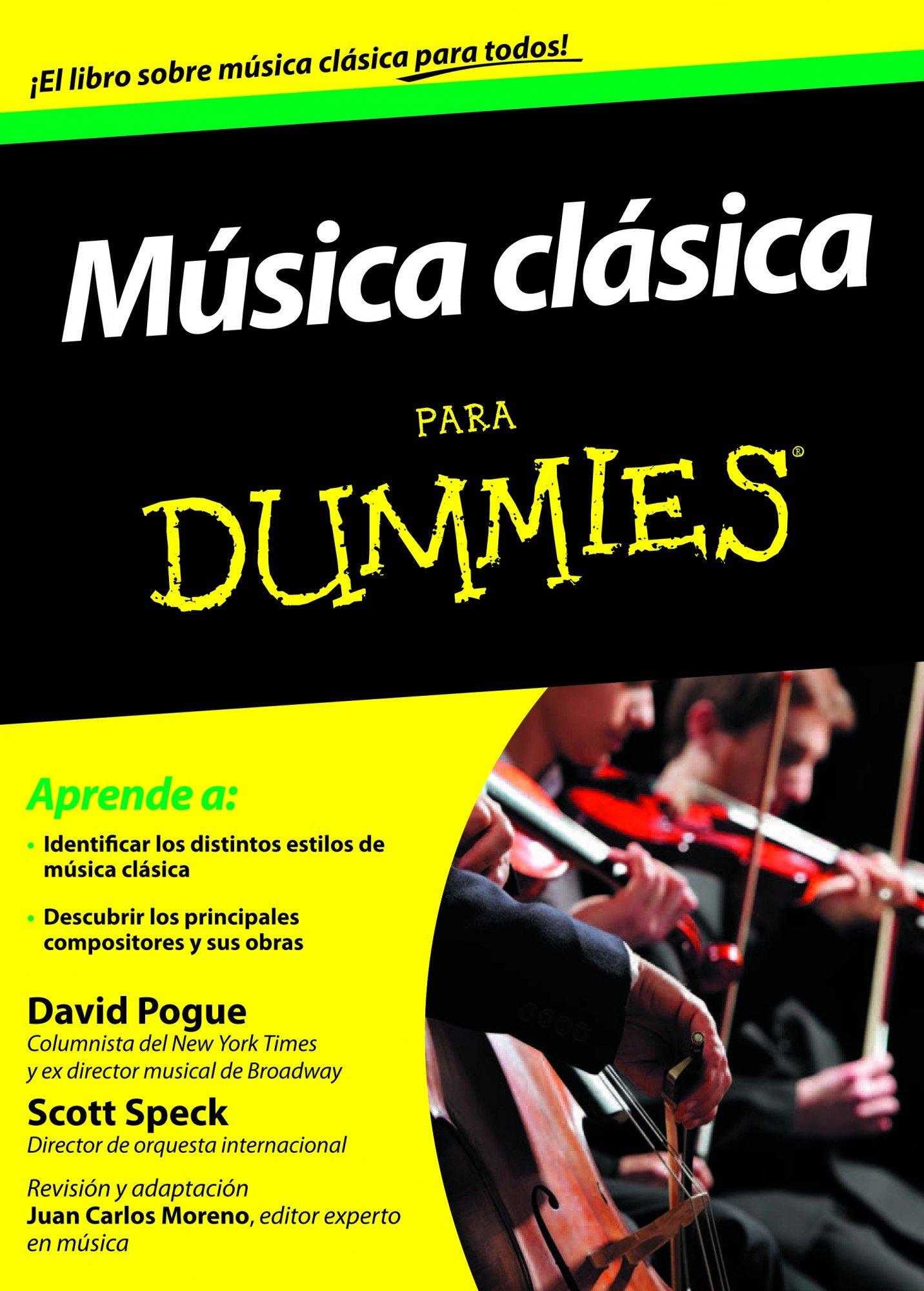 Música clásica para Dummies: Amazon.es: Pogue, David, Speck, Scott: Libros
