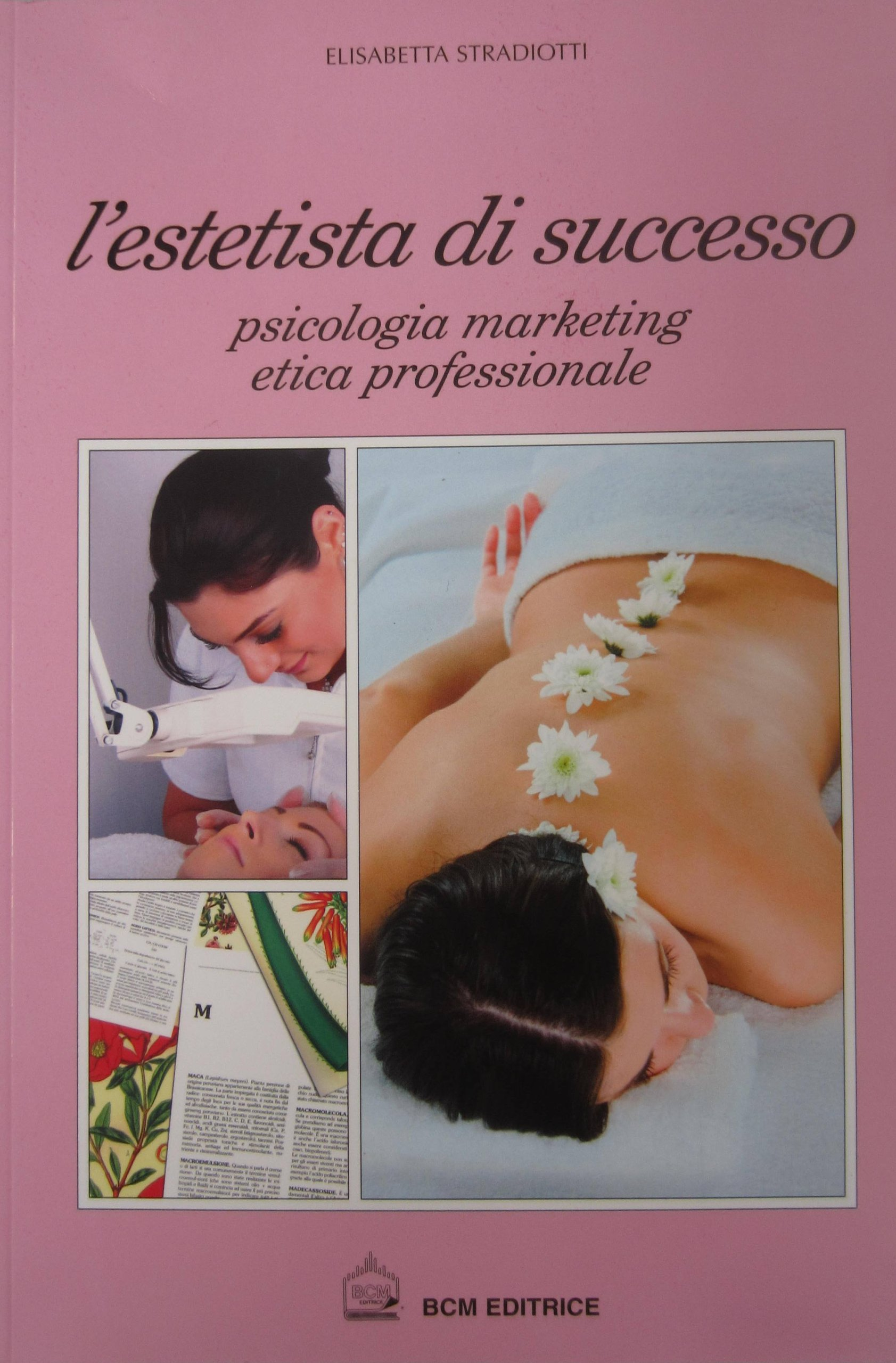 Amazonit Lestetista Di Successo Psicologia Marketing Etica