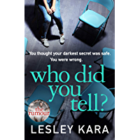 Who Did You Tell?: From the Sunday Times bestselling author of The Rumour (English Edition)