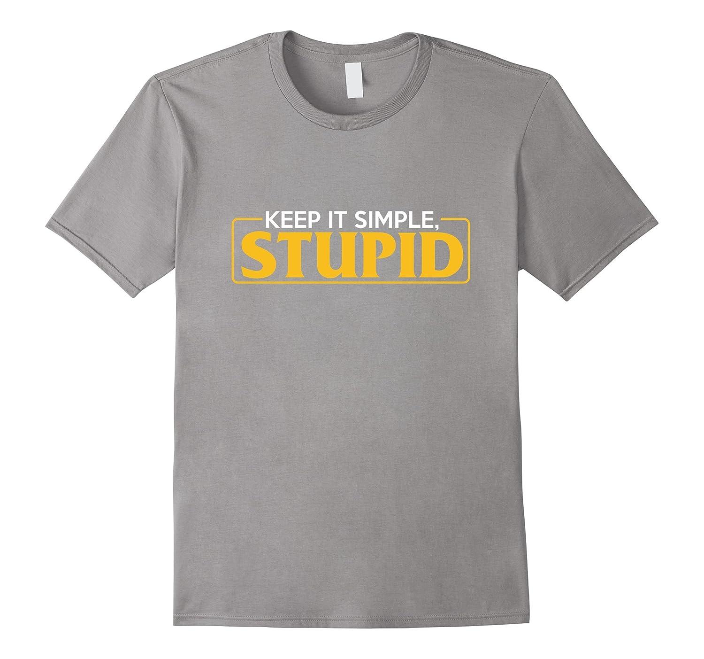 KISS Keep It Simple Stupid Shirt Celebrate Recovery T Shirt-TH