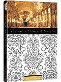 Art anti-stress - Coloriages Château de Versailles