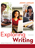 Exploring Writing: Sentences and Paragraphs, 3rd edition