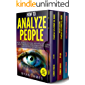 How to Analyze People: 3 Books in 1 - How to Master the Art of Reading and Influencing Anyone Instantly Using Body Language, Human Psychology and Personality Types