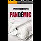 Pandémic: Le premier tome d'un thriller médical angoissant (French Edition)