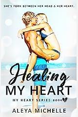 Healing my Heart: Book 2 - My Heart Series