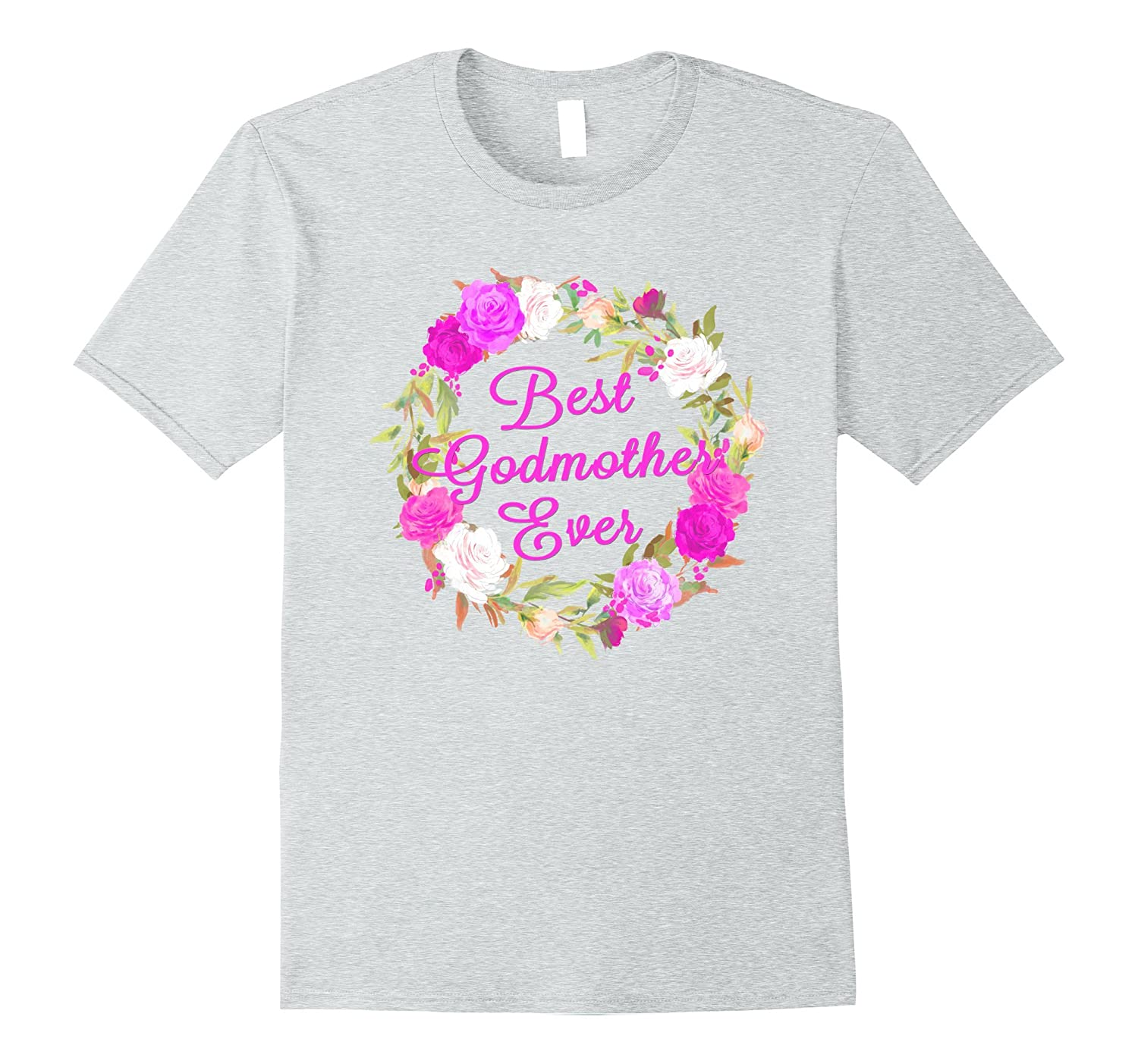 Best Godmother Ever Rose Wreath T Shirt Mothers Day-CD
