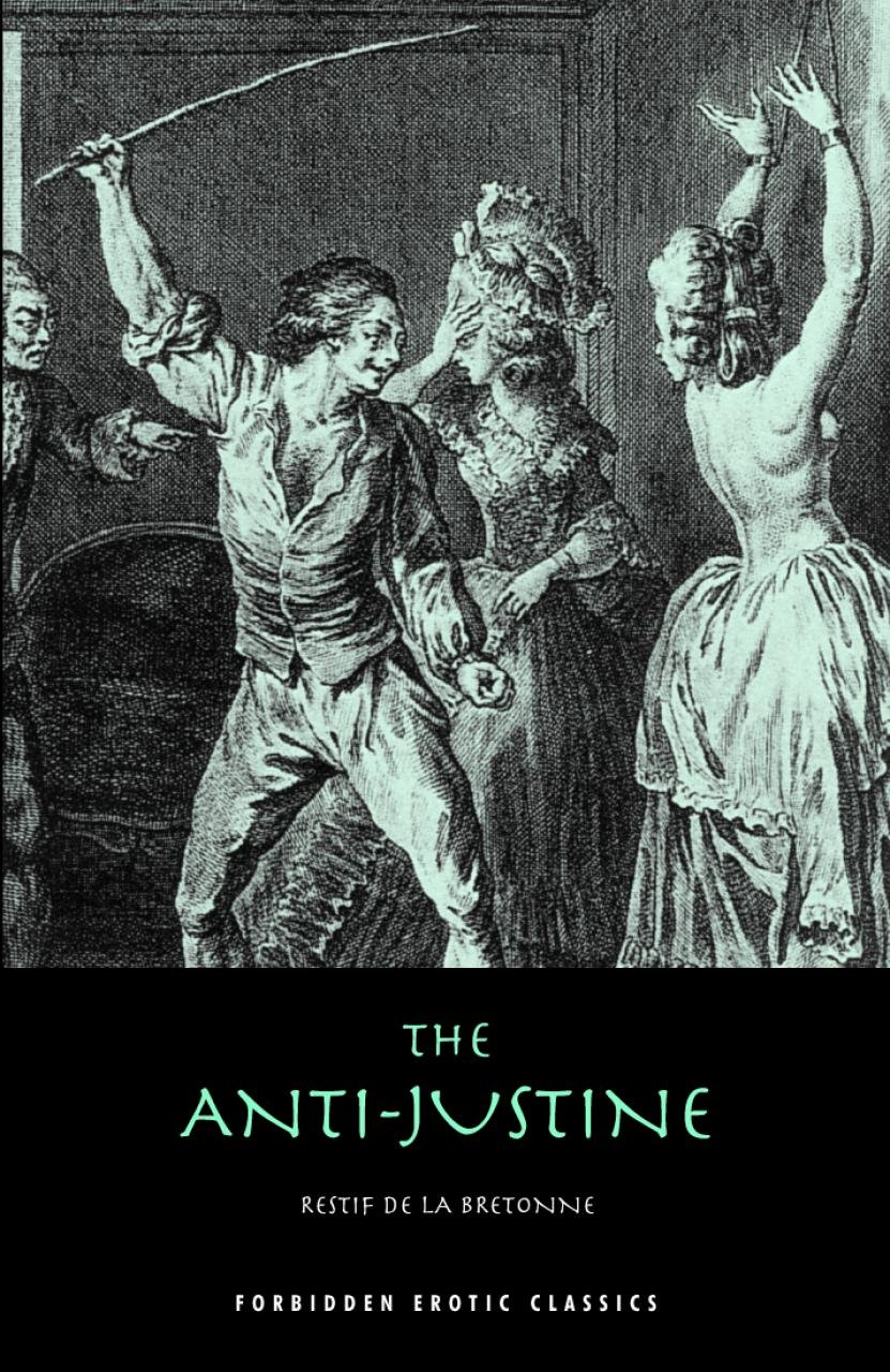 The Anti-Justine (Forbidden Erotic Classics) pdf epub