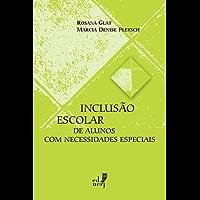 Inclusão escolar de alunos com necessidades especiais (Pesquisa em Educação. Educação Inclusiva)