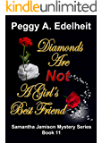 Diamonds Are Not A Girl's Best Friend (A Samantha Jamison Mystery Book 11) (English Edition)
